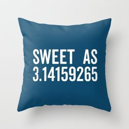 Sweet As Pi Funny Quote Throw Pillow