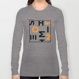 Don't Copy Long Sleeve T-shirt