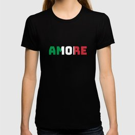 Love Amore Italy Valentine's Day gift T-shirt