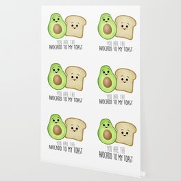 You Are The Avocado To My Toast Wallpaper