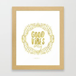 Good vibes only golden gate Framed Art Print