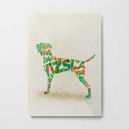 Hungarian Vizsla Dog Typography Art / Colorful Watercolor Painting - Portrait Metal Print