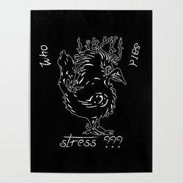 Who said stress V1 Poster