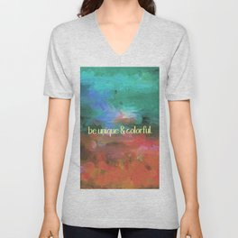 be unique and colorful Unisex V-Neck