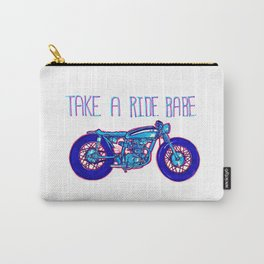 Take a ride babe Carry-All Pouch