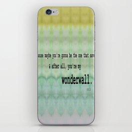 Wonderwall - Oasis iPhone Skin