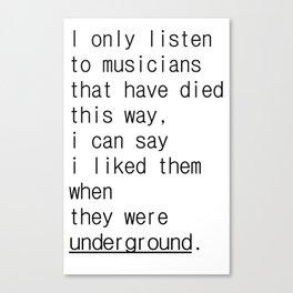 underground music Canvas Print