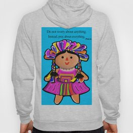 Phil.4:6 Do Not Worry Doll Hoody