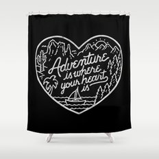 Adventure is where your heart is BW Shower Curtain