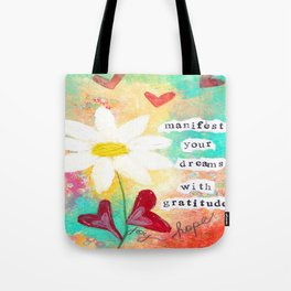 MANIFEST YOUR DREAMS WITH GRATITUDE Tote Bag