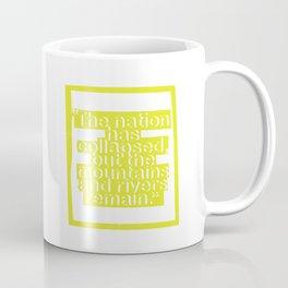 Life Lesson No. III Coffee Mug