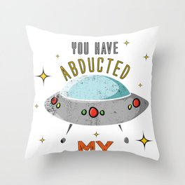 Alien Ufo Abducted E.T. Funny Extraterrestial Gift Throw Pillow