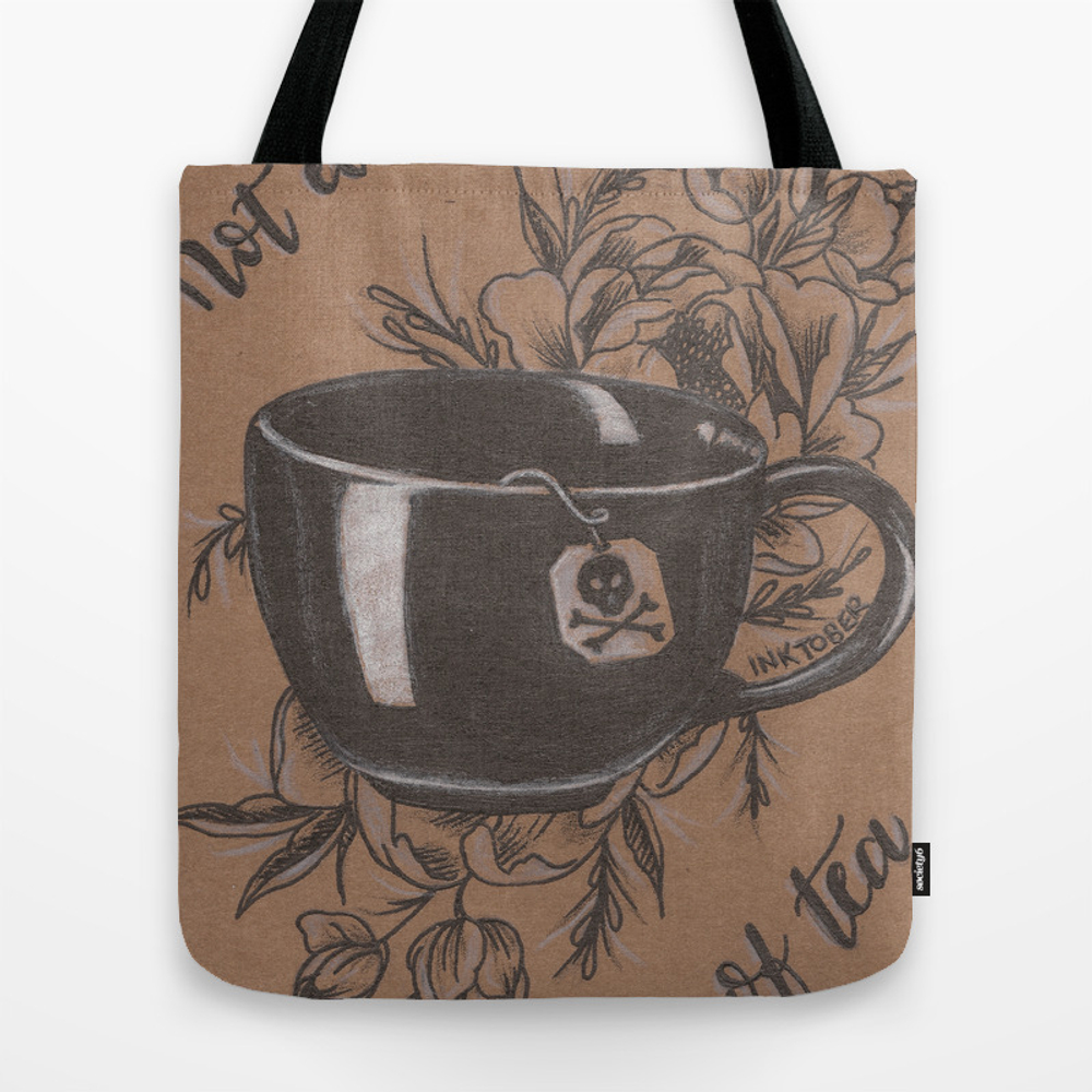 Not Everyone's Cup Of Tea Tote Bag by Jadepowelljones TBG7893902