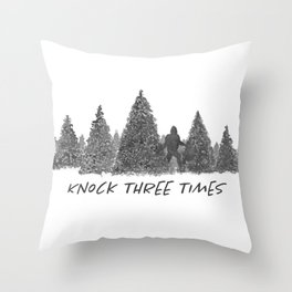 Gone Squatchin' Knock Three Times Black and White Throw Pillow