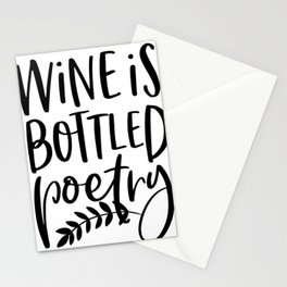 Wine is bottled poetry,  wine lover, Sommelier, Vino, work to Drink Stationery Cards