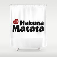 hakuna Shower Curtains featuring Hakuna Matata by The Wellington Boot