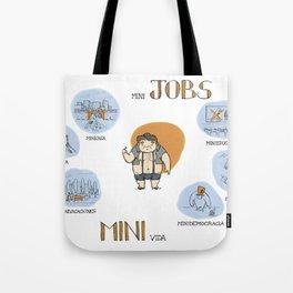 Minijobs (Spanish version) Tote Bag