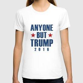 Anyone But Trump T-shirt