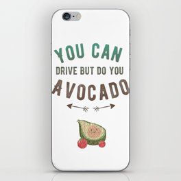 Do You Avocado iPhone Skin