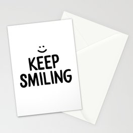 Keep Smiling Happiness Quote Stationery Cards