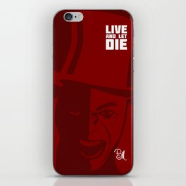Live And Let Die iPhone Skin