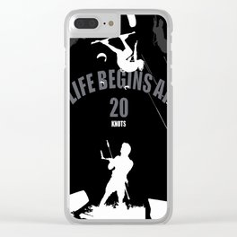 Life Begins At 20 Knots For Kitesurfers (White) Clear iPhone Case