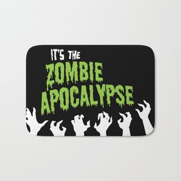 It's the Zombie Apocalypse Bath Mat