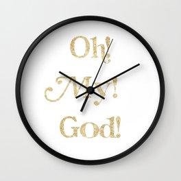 Oh! My! God! Wall Clock