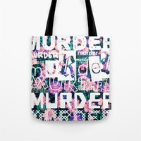 dramatical murder Tote Bags featuring MURDER. by kikkerART