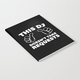 DJ Requests Rave Quote Notebook