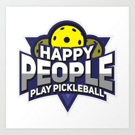 Funny Pickleball Gifts for Sport Enthusiasts Art Print