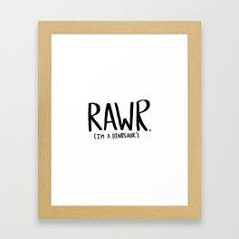 Rawr. I'm a Dinosaur Framed Art Print