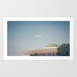 you're on earth. there's no cure for that. Art Print