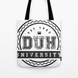 Duh University Tote Bag