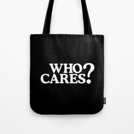 Who cares? Tote Bag