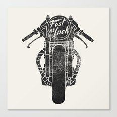fast as fuck III Canvas Print