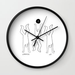 Unqualified Advice 1: Change it up Wall Clock