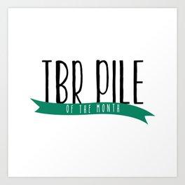 TBR - Wrap Up Green Art Print