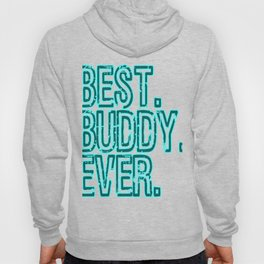 Looking for a best tee gift for your best buddy this seasons of giving? here's a nice tee for you!  Hoody