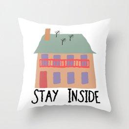 Stay Inside - Quarantine 2020 Throw Pillow