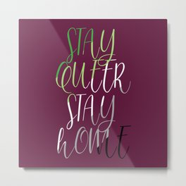Stay Queer Stay Home (Aromantic) Metal Print