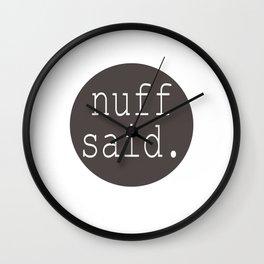 nuff said Wall Clock