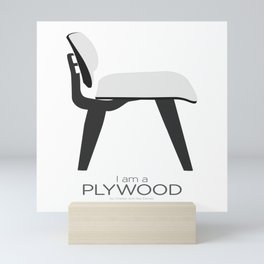 Chairs - A tribute to seats: I'm a Plywood (poster) Mini Art Print