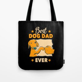Best Dog Father Gift Dad Dog Owner Tote Bag