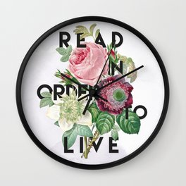 In Order to Live  Wall Clock