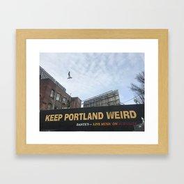 Keep Portland Weird Framed Art Print