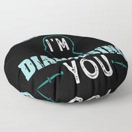Psychology Gift: Keep talking I'm Diagnosing You Floor Pillow