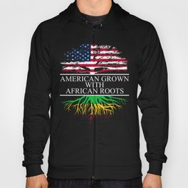 American Grown With African Roots Hoody