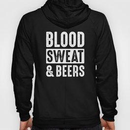 Blood, Sweat & Beers Hoody