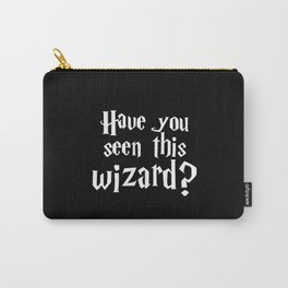 Have you seen this wizard? II Carry-All Pouch